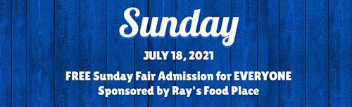 Sunday- Free Admission Sponsored by Ray's Food Place